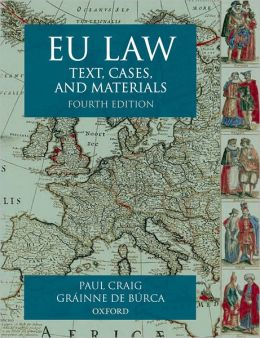 EU Law: Text, Cases and Materials