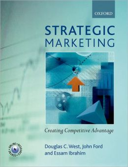 Strategic Marketing: Creating Competitive Advantage