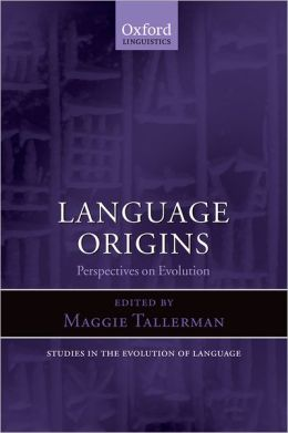Language Origins: Perspectives on Evolution