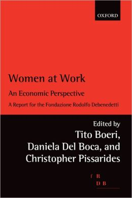 Women at Work: An Economic Perspective