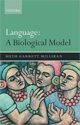 Language: A Biological Model