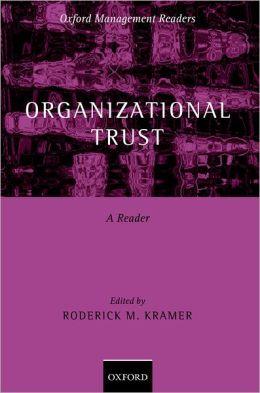Organizational Trust: A Reader