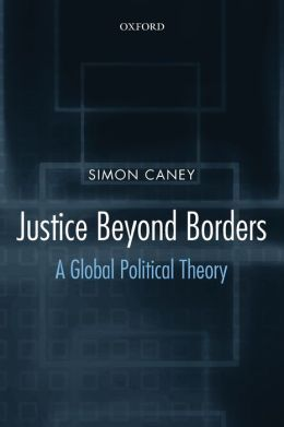 Justice Beyond Borders: A Global Political Theory