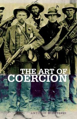 Art of Coercion: The Primitive Accumulation and Management of Coercive Power