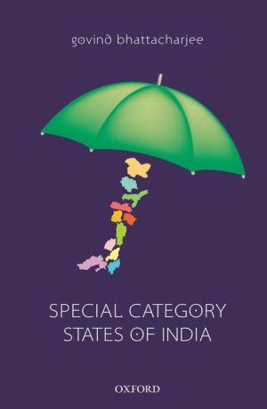 Special Category States of India: Issues, Concerns, and Challenges