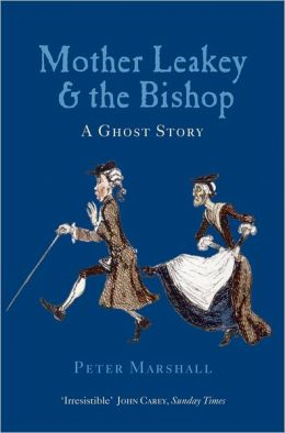 Mother Leakey and the Bishop: A Ghost Story