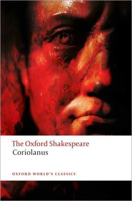 Coriolanus (Oxford Shakespeare Series)