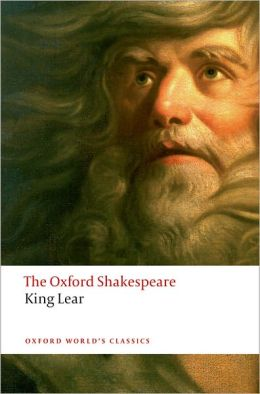The History of King Lear: The Oxford Shakespeare The History of King Lear