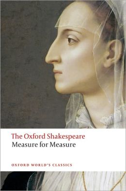 Measure for Measure: The Oxford Shakespeare Measure for Measure