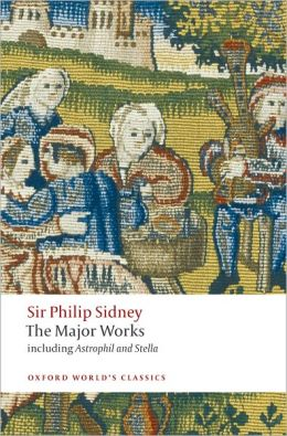 Sir Philip Sidney: The Major Works