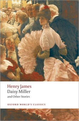 Daisy Miller: A Study in Two Parts | Henry James ...
