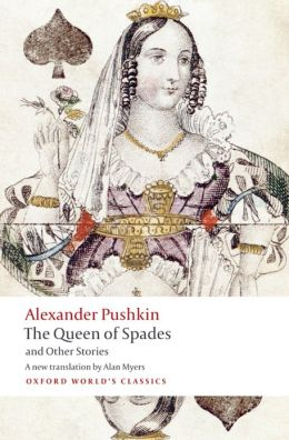Tales of the Late Ivan Petrovich Belkin, The Queen of Spades, The Captain's Daughter, Peter the Great's Blackamoor