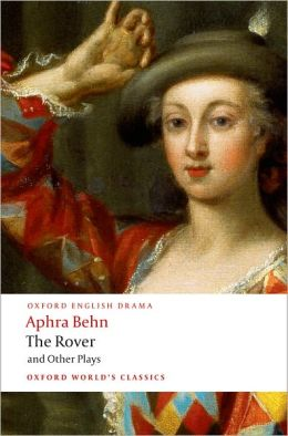 The Rover and Other Plays