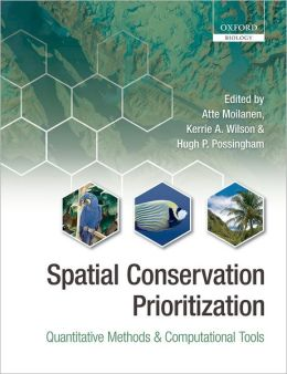 Spatial Conservation Prioritization: Quantitative Methods and Computational Tools