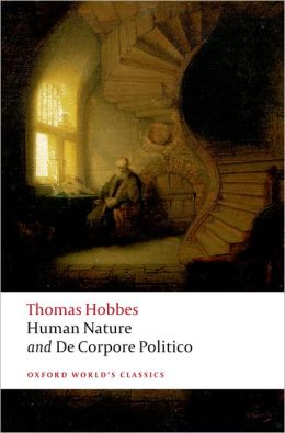 The Elements of Law, Natural and Politic: Part I: Human Nature; Part II: De Corpore Politico with Three Lives