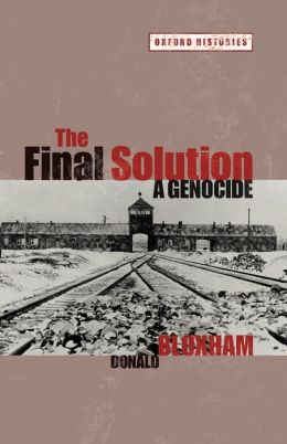 Final Solution: A Genocide