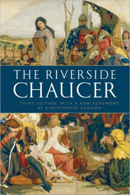 Riverside Chaucer : Reissued with a new foreword by Christopher Cannon