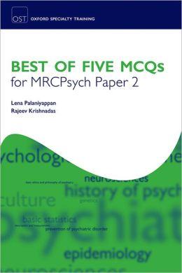 Best of Five MCQs for MRCPsych Paper 2