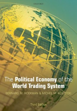 The Political Economy of the World Trading System