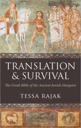 Translation and Survival: The Greek Bible and the Ancient Jewish Diaspora