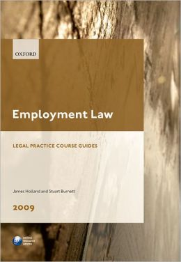 Employment Law 2009: LPC Guide