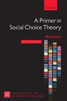 A Primer in Social Choice Theory: Revised Edition