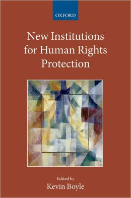 New Institutions for Human Rights Protection