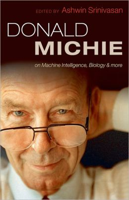 Donald Michie: Machine intelligence, biology and more