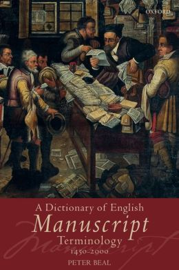A Dictionary of English Manuscript Terminology: 1450 to 2000