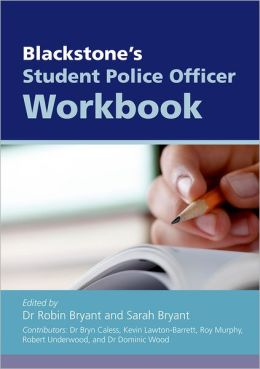 Blackstone's Student Police Officer Workbook