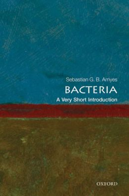Bacteria: A Very Short Introduction