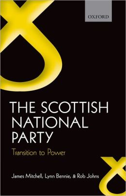 The Scottish National Party: Transition to Power