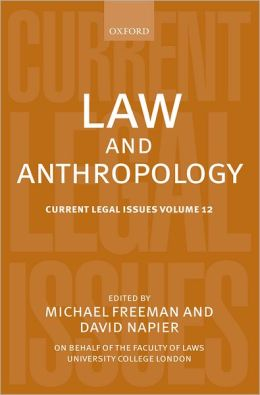 Law and Anthropology: Current Legal Issues Volume 12
