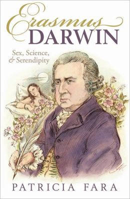 The Ingenious Dr Darwin: Sex, Science, and Serendipity
