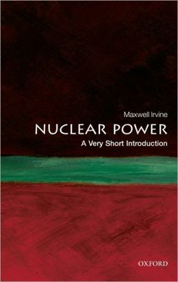 Nuclear Power: A Very Short Introduction