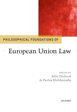 Philosophical Foundations of EU Law