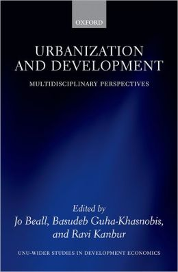 Urbanization and Development: Multidisciplinary Perspectives