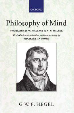 Hegel: Philosophy of Mind: A revised version of the Wallace and Miller translation