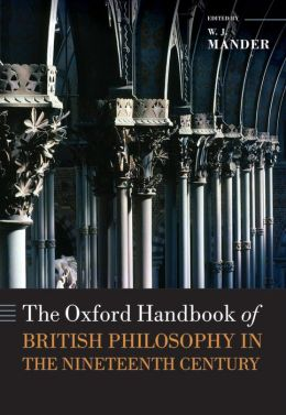 The Oxford Handbook of British Philosophy in the Nineteenth Century