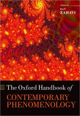 The Oxford Handbook of Contemporary Phenomenology