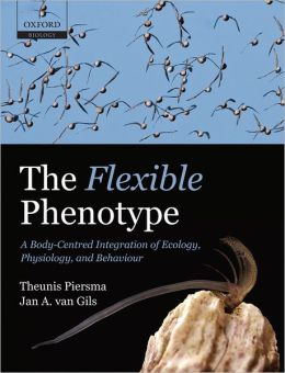 The Flexible Phenotype: A Body-Centred Integration of Ecology, Physiology, and Behaviour