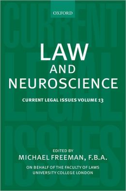 Law and Neuroscience: Current Legal Issues Volume 13