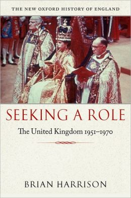 Seeking a Role: The United Kingdom, 1951-1970