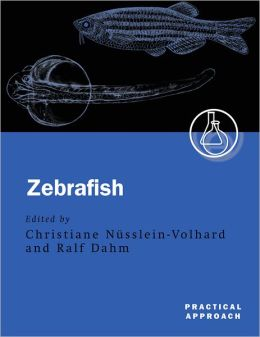 Zebrafish: A Practical Approach