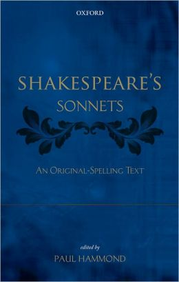 Shakespeare's Sonnets: An Original-Spelling Text