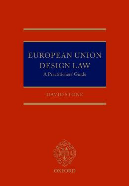 European Union Design Law: A Practitioner's Guide
