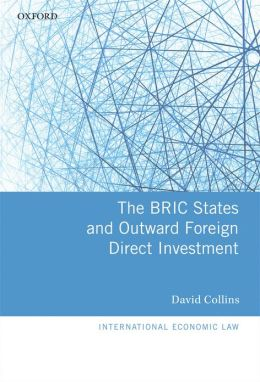The BRIC States and Outward Foreign Direct Investment