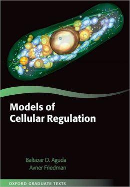 Models of Cellular Regulation
