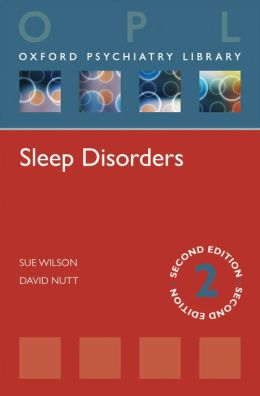 Sleep Disorders (Oxford Psychiatry Library)