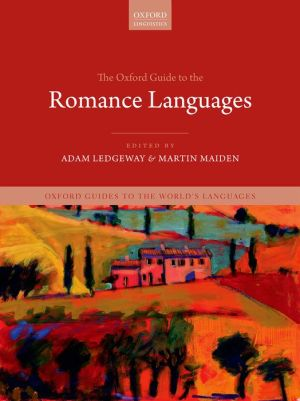 The Oxford Guide to the Romance Languages